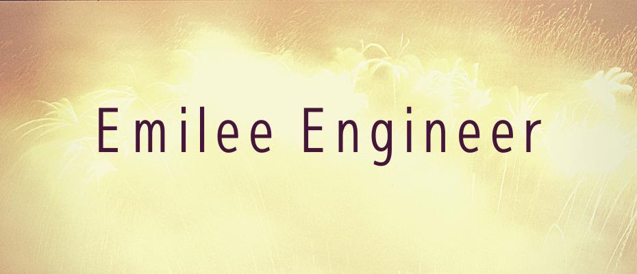 Emilee Engineer